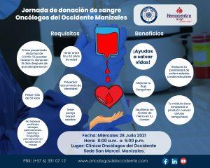 Miércoles 28 Julio jornada de Donación de Sangre en la sede San Marcel de Oncólogos del Occidente Manizales (entre las 8 am y las 5pm)