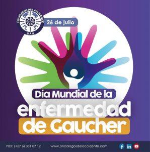 26 de Julio. Día Mundial de la enfermedad de Gaucher