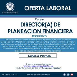 Oferta laboral: DIRECTOR (A) EN PLANEACIÓN FINANCIERA – PEREIRA