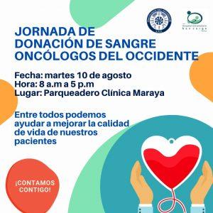 Martes 10 Agosto 2021, Jornada Donación Sangre en Oncólogos Del Occidente Sede Maraya de Pereira
