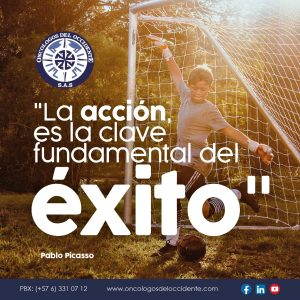 La acción, es la clave fundamental del éxito (Pablo Picasso)